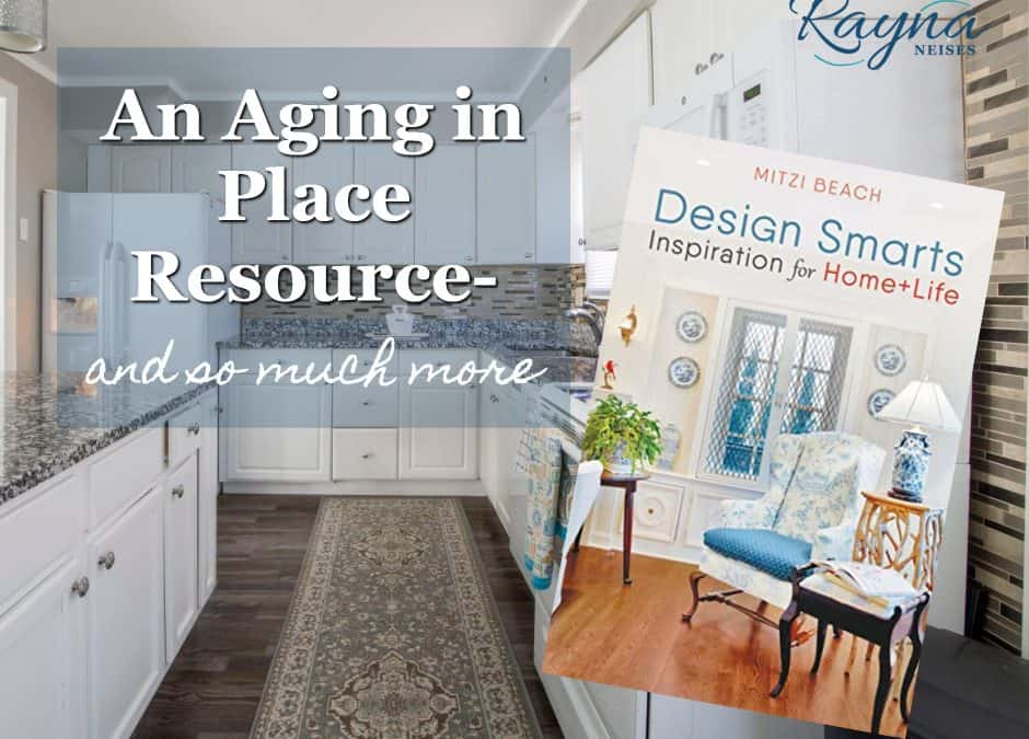 An Aging in Place Resource: Design SMARTS