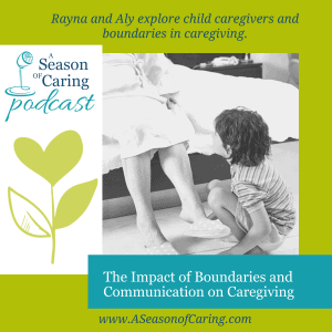 The Impact of Boundaries and Communication on Caregiving