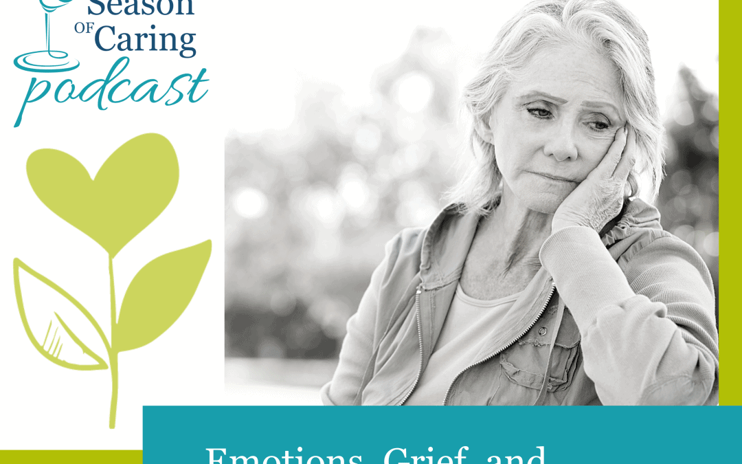 Emotions, Grief, and Caregiving