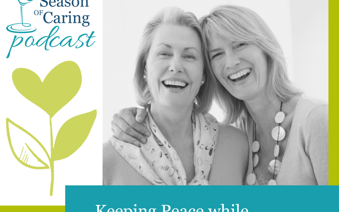 Keeping Peace While Caregiving