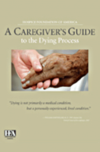 A Caregiver's Guide to the Dying Process