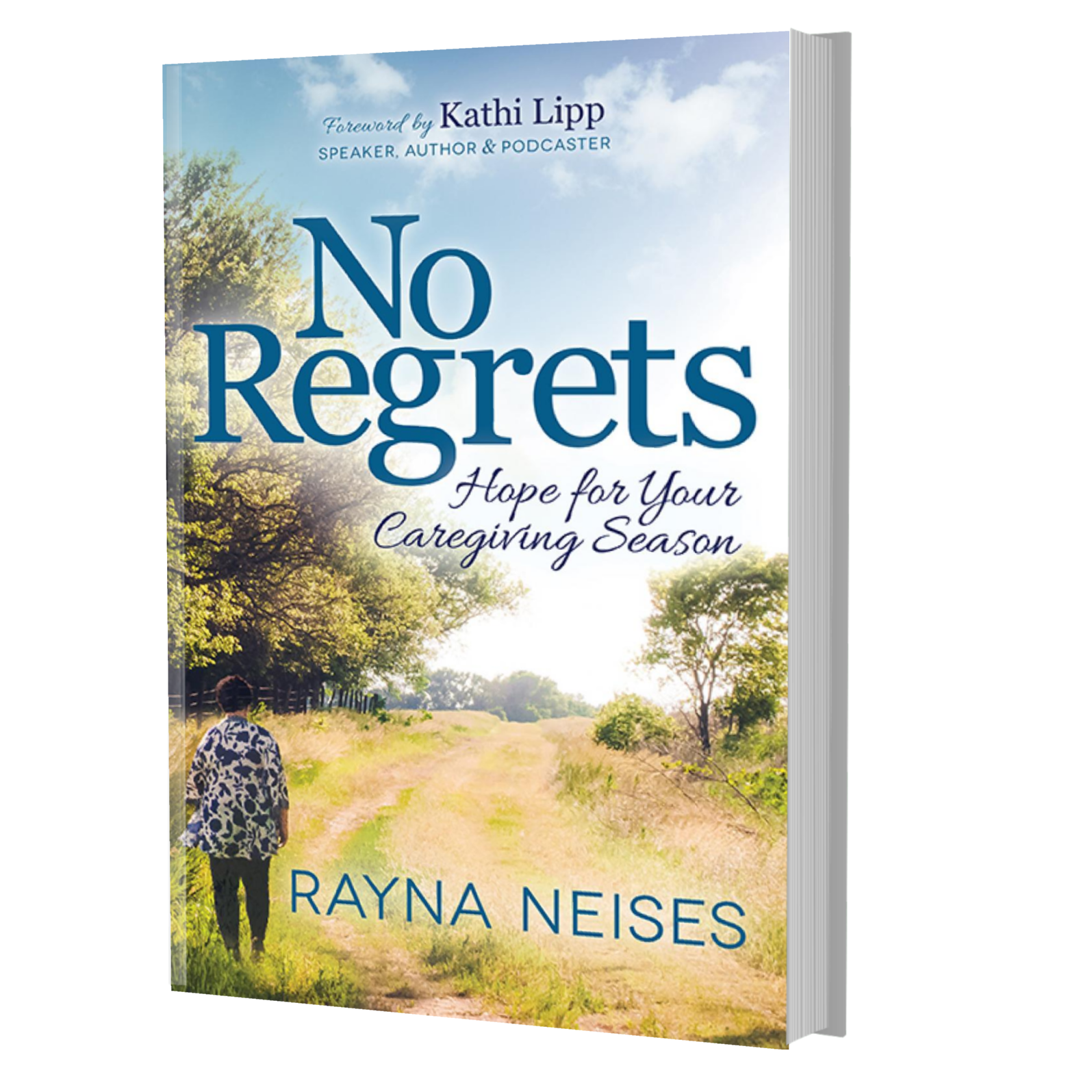 No Regrets Hope for Your Caregiving Season