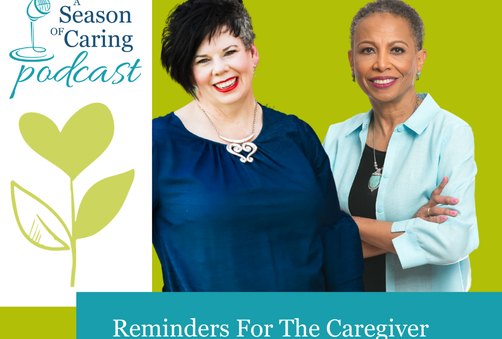 Reminders For The Caregiver From The Caregiver