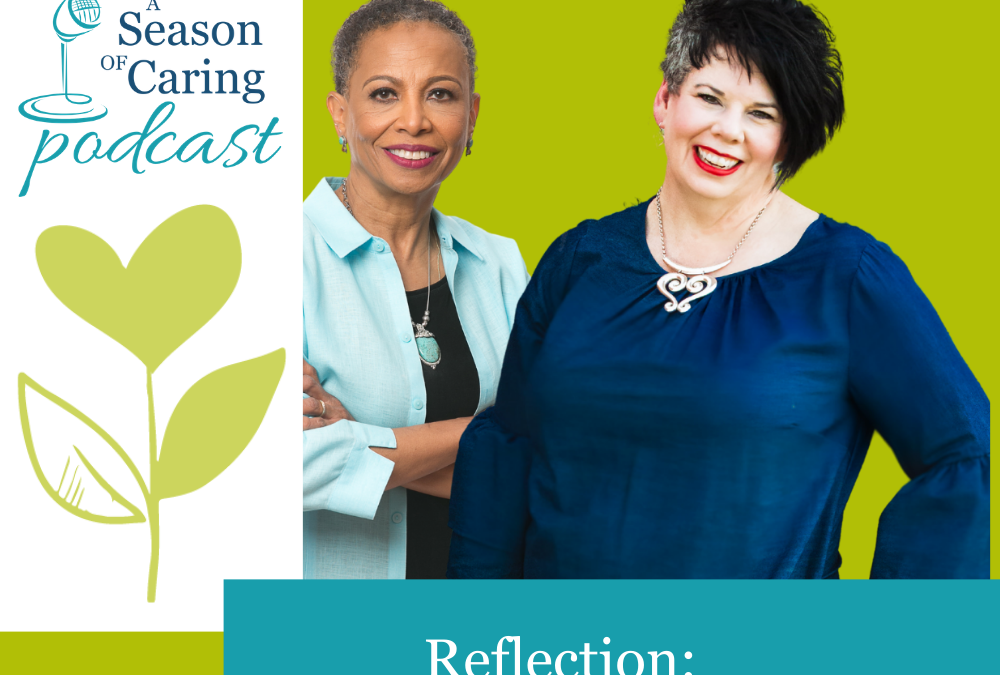 Reflection- A Task for the Caregiver