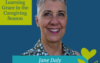 Learning Grace in the Caregiving Season