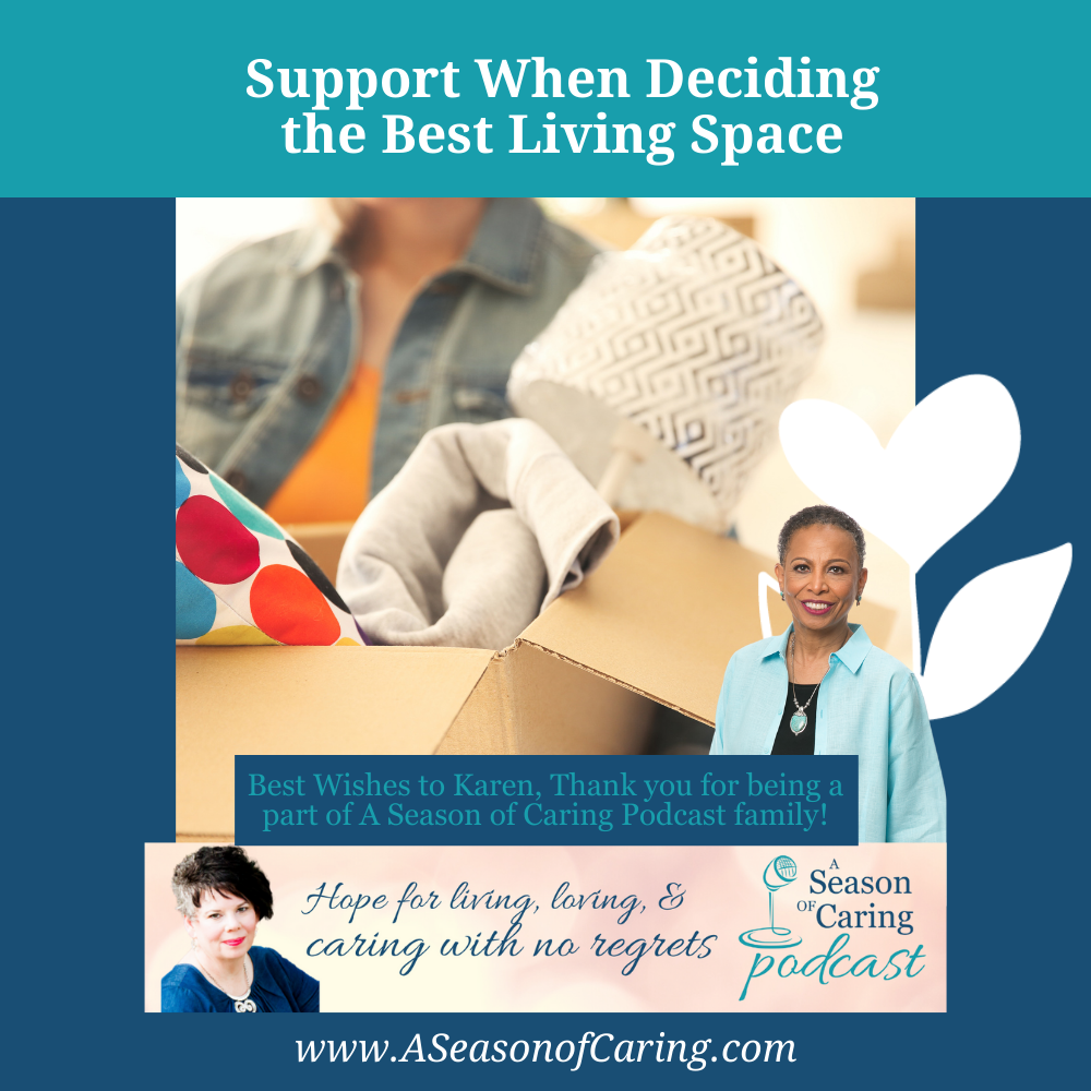 Support When Deciding the Best Living Space